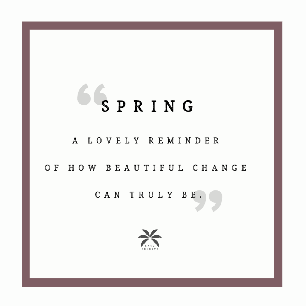 Spring Quotes to Inspire a New Season